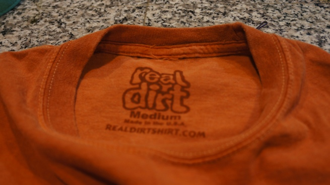 Real Dirt Shirt Not to be confused with Red Dirt